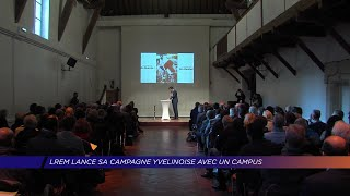 Yvelines | LREM lance sa campagne Yvelinoise avec un campus
