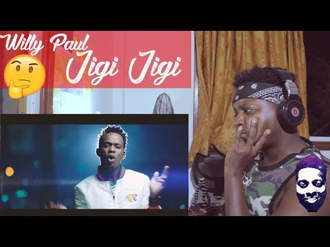 Willy Paul - Jigi Jigi (Reaction Video) REACTION VIDEO.