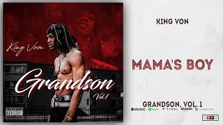 King Von - Mama's Boy (Grandson 1)