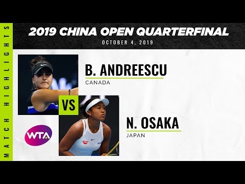 Bianca Andreescu vs. Naomi Osaka | 2019 China Open Quarterfinal | WTA Highlights