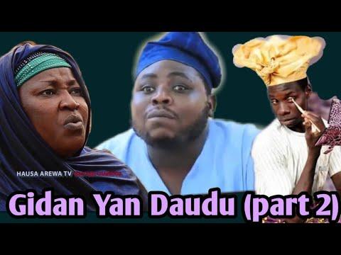 Download Gidan Yan Daudu [ part 2] Latest Hausa Movie 2019