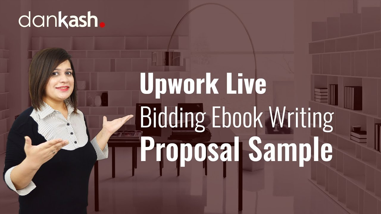 upwork live bidding ebook writing proposal sample youtube