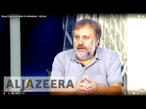 Slavoj Zizek on a 'clash of civilisations' - UpFront
