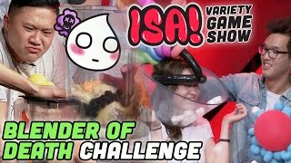 Blender of Death Challenge - ISA! VARIETY GAME SHOW Season 2 Pt. 4