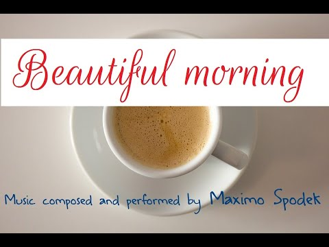 BEAUTIFUL MORNING CAFE MUSIC, ROMANTIC AND RELAXING JAZZ AND BOSSA, WORK , STUDY, RELAX