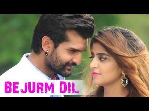 BEJURM DIL song lyrics