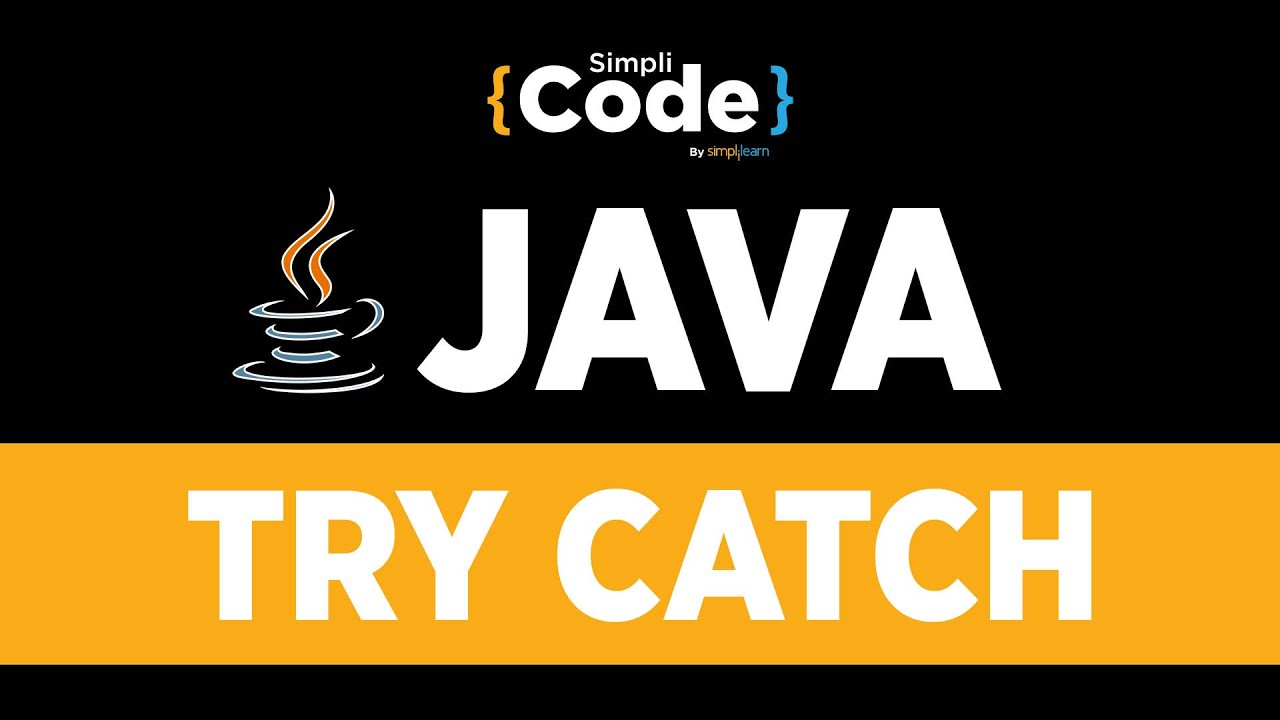 Java Tutorial For Beginners | Try Catch In Java | Java Try Catch Tutorial