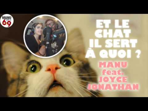 manu dans le 6 9 et le chat il sert quoi manu feat joyce jonathan youtube. Black Bedroom Furniture Sets. Home Design Ideas