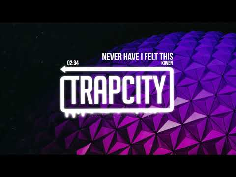 Koven - Never Have I Felt This