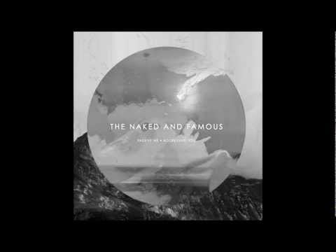 the naked and famous  no way album version