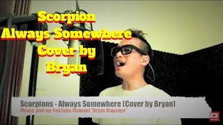 Scorpions - Always Somewhere cover by Bryan Magsayo