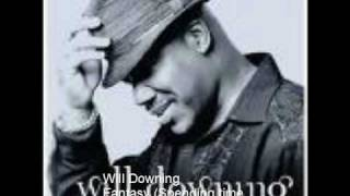 Watch Will Downing Fantasy spending Time With You video