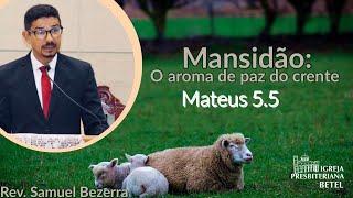 06/06/2021 - MANSIDÃO: O AROMA DE PAZ DO CRENTE