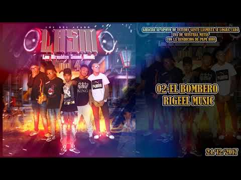 02-EL BOMBERO-RIGEEL MUSIC (LASM VOL4)