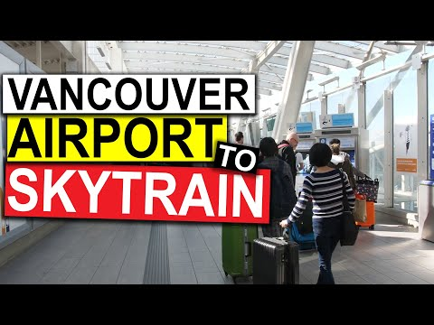 Vancouver Airport YVR To Skytrain Downtown Vancouver 2018 (Domestic & International Flights)