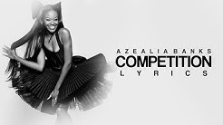 Azealia Banks - Competition (Lyrics) HD