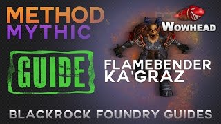 Flamebender Ka'graz Mythic Guide by Method