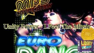 Unity Power - I Feel The Music  (Extended Club Mix)
