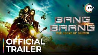 Bang Baang | Official Trailer | Faisu | Ruhi Singh | Premieres Jan 25 On ZEE5