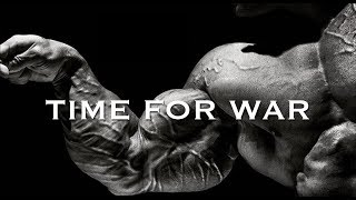 BODYBUILDING MOTIVATION  TIME FOR WAR