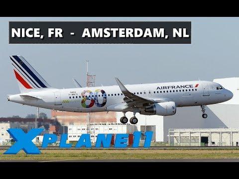 X-PLANE 11 | Nice Côte d'Azur (LFMN) - AMSTERDAM (EHAM) FULL LIVE FLIGHT | A320 Air France 80