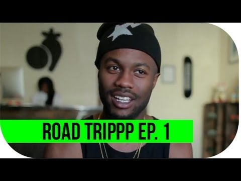 ROAD TRIPPP Ep. 1 -- The Beginning (ft. Casey Veggies And PNCINTL)