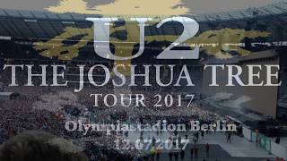 U2 Live @ Berlin 12.07.2017 Full Concert ( Full HD)