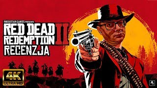 (4K) Red Dead Redemption II - Recenzja
