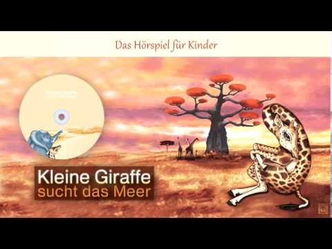 Kleine Giraffe sucht das Meer (Hörspiel für Kinder)
