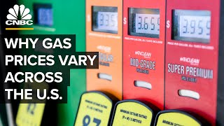 Why Gas Prices In The U.S. Vary