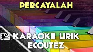 PERCAYALAH ECOUTEZ KARAOKE LIRIK ORGAN TUNGGAL KEYBOARD