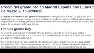 Precio internacional gramo oro hoy Lunes 2 de Marzo 2015 02/03/15