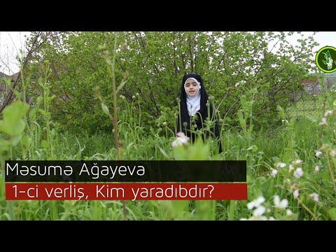 Məsumə Ağayeva, 1-ci verliş, Kim yaradıbdır?