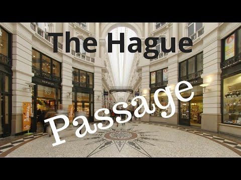 The Hague (Den Haag), The Netherlands.. City Tour (Part8/14) Passage..