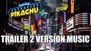 POKÉMON: DETECTIVE PIKACHU Trailer 2 Music Version | Proper Movie Trailer Theme Song
