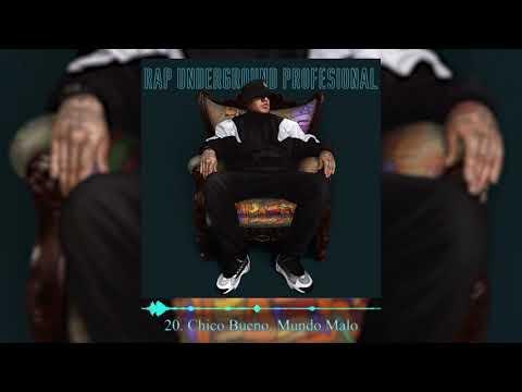 Warrior Rapper School - Chico Bueno, Mundo Malo (Track 20) - #RapUndergroundProfesional