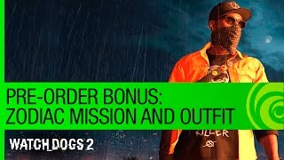 Watch Dogs 2 Trailer: Zodiac Killer Mission - Pre-Order Bonus [US]