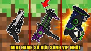 Minecraft NHƯNG BẠN CÓ THỂ SỞ HỮU NHỮNG KHẨU SÚNG VIP NHẤT !!!