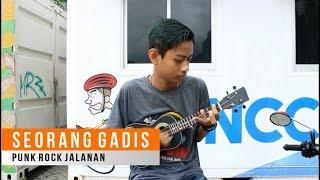 PUNK ROCK JALANAN SEORANG GADIS Cover by Kak Zaf
