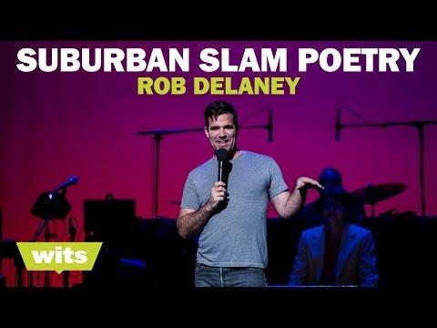 Rob Delaney - 'Suburban Slam Poetry' - Wits