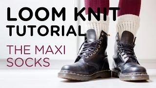 Loom knit tutorial: the big socks