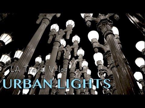 LACMA amazing Urban Lights - Travel Vlog