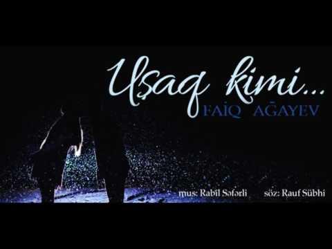 Faiq Agayev Usaq Kimi Official Audio 2016 Youtube