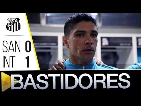 Santos 0 x 1 Inter | BASTIDORES | Brasileirão (29/05/16)