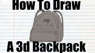 How to Draw a 3d Backpack - How to Draw Series