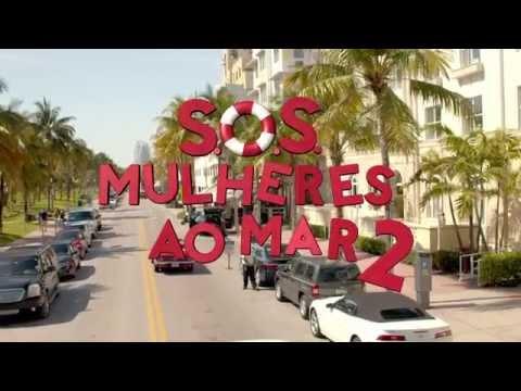 Trailer do filme S.O.S.: Mulheres ao mar 2