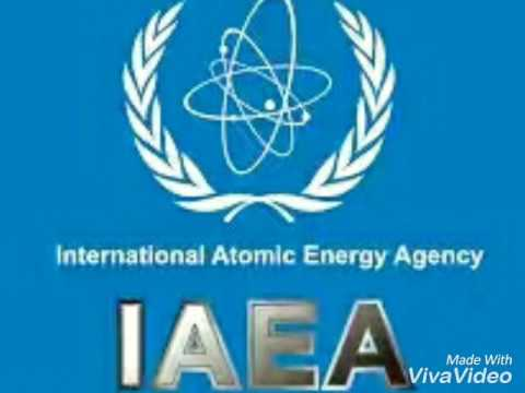 IAEA { INTERNATIONAL ATOMIC ENERGY AGENCY} everything you need to know about IAEA