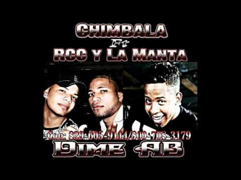 Chimbala Ft RCC & La Manta - Dime AB ☆NUEVO 2011☆