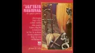 Septeto Nacional - Se Fue La Montuna