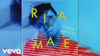 Ria Mae - Clothes Off (Glenn Morrison and Goldmember Underground Remix) (Audio)